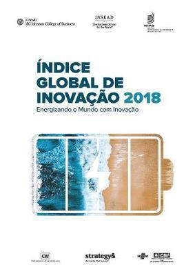 The Global Innovation Index 2018 (Portuguese edition)