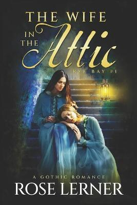 The Wife in the Attic