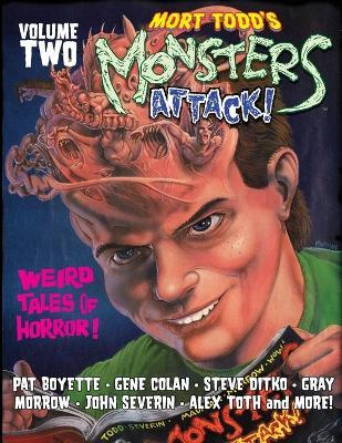 Mort Todd's Monsters Attack! Volume 2