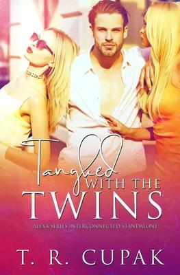 Tangled with the Twins