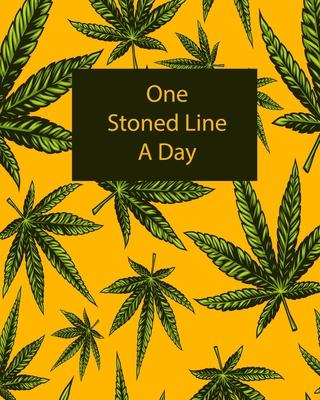 One Stoned Line A Day