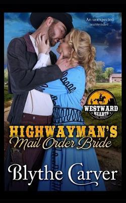 A Highwayman's Mail Order Bride