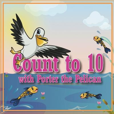 Count to 10 with Porter the Pelican
