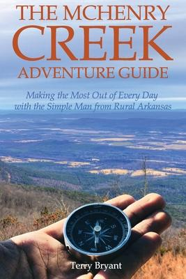 The McHenry Creek Adventure Guide