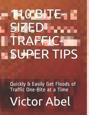 110 Bite-Sized Traffic-Super Tips