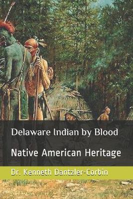 Delaware Indian by Blood