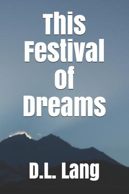 This Festival of Dreams