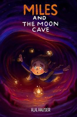 Miles & the Moon Cave