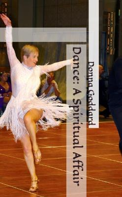 Dance: A Spiritual Affair