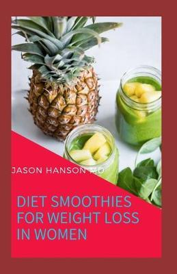 Diet Smoothies for Weight Loss in Women