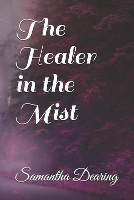 The Healer in the Mist