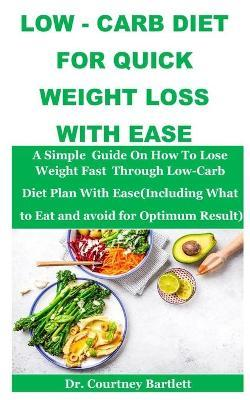 Low -Carb Diet For Quick Weight Loss With Ease : Dr ...