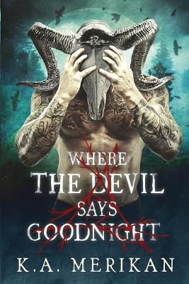 Where the Devil Says Goodnight