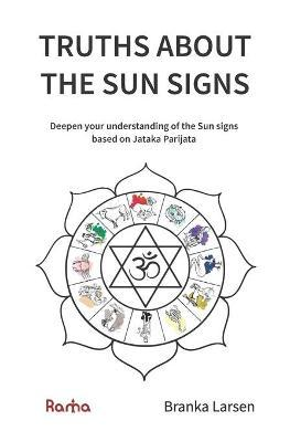 Truths about the Sun Signs