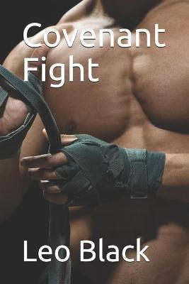 Covenant Fight