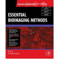 ESSENTIAL BIOIMAGING METHODS  Reliable Lab Solutions   Paperback