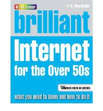 Brilliant Internet for the Over 50s: Microsoft Vista Edition  Paperback