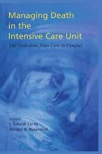 Managing Death in the ICU: The Transition from Cure to Comfort [Hardcover]