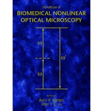 Handbook of Biological Nonlinear Optical Microscopy  Hardcover ; So, Peter