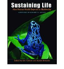 Sustaining Life: How Human Health Depends on Biodiversity  Hardcover  by Chiv...