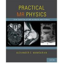 Practical MR Physics [Paperback] by Mamourian, Alexander C.