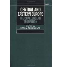 Central and Eastern Europe: The Challenge of Transition (SIPRI Monographs)