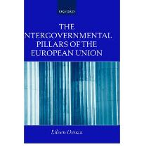 The Intergovernmental Pillars of the European Union [Hardcover] by Denza, Eileen