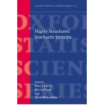 Highly Structured Stochastic Systems  Oxford Statistical Science Series  0-19...