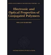 Electronic and Optical Properties of Conjugated Polymers  International Serie...