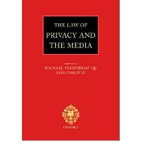 The Law of Privacy and the Media by Tugendhat, Michael; Christie, Iain