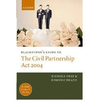 Blackstone's Guide to the Civil Partnership Act 2004 [Paperback]
