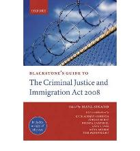 Blackstone's Guide to the Criminal Justice and Immigration Act 2008 [Paperback]