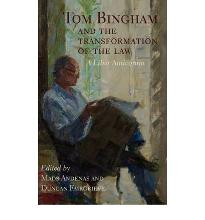 Tom Bingham and the Transformation of the Law: A Liber Amicorum  Hardcover