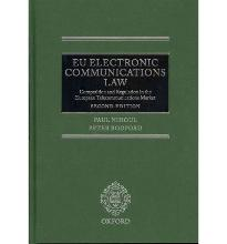 EU Electronic Communications Law: Competition & Regulation in the European Te...