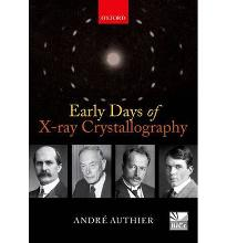 Early Days of X-ray Crystallography  International Union of Crystallography B...