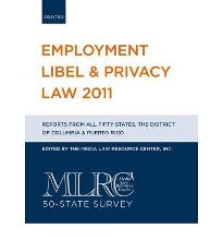 Employment Libel & Privacy Law 2011  Paperback  by The Media Law Resource Cen...