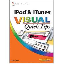 iPod and iTunes Visual Quick Tips by Shoup, Kate