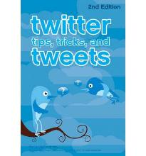 Twitter Tips, Tricks, and Tweets  Paperback  by McFedries, Paul