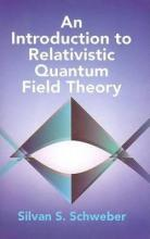 An Introduction to Relativistic Quantum Field Theory  Dover Books on Physics ...