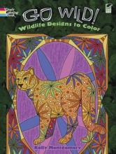 Go Wild  Wildlife Designs to Color  Dover Coloring Books   Paperback