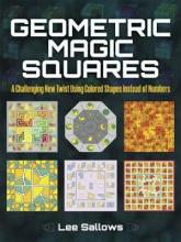 Geometric Magic Squares: A Challenging New Twist Using Colored Shapes Instead...