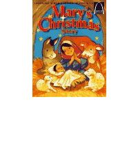 Mary's Christmas Story : Luke 1:26-56, Luke 2:1-20 for Children
