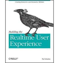 Building the Realtime User Experience: Creating Immersive and Interactive Web...