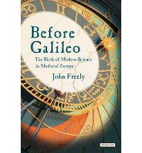 Before Galileo: The Birth of Modern Science in Medieval Europe  Hardcover  by...