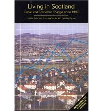 Living in Scotland: Social and Economic Change since 1980 [Paperback]