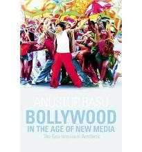 Bollywood in the Age of New Media: The Geo-televisual Aesthetic  Paperback  b...