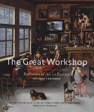 The Great Workshop by Burke, Peter C.; Recht, Roland; Griener, Pascal
