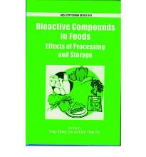 Bioactive Compounds in Foods: Effects of Processing and Storage (ACS Symposiu...
