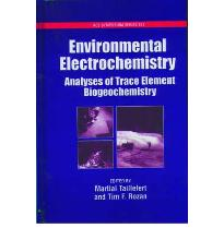 Environmental Electrochemistry: Analyses of Trace Element Biogeochemistry (AC...