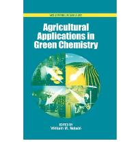 Agricultural Applications in Green Chemistry (ACS Symposium Series) [Hardcover]